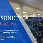 Giá kệ để hàng kệ kho hàng để pallet công ty Panasonic