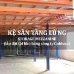 Kệ sàn tầng lửng lắp đặt tại kho hàng công ty Goldsun