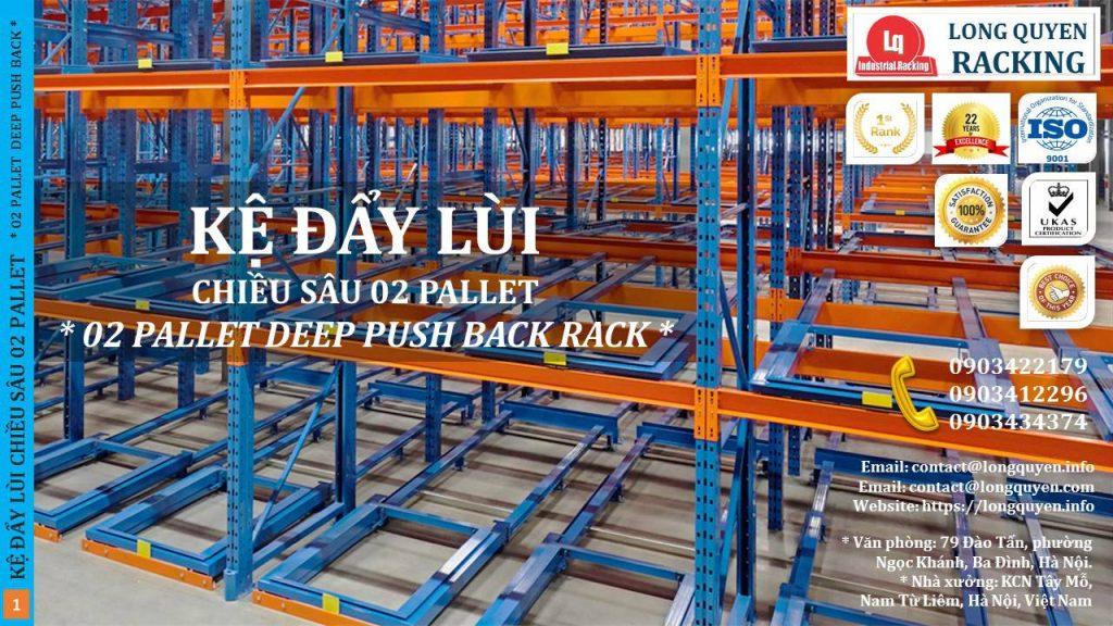 Kệ Đẩy Lùi 02 Pallet Deep Push-Back Rack Trong Kho Hàng Mật Độ Cao